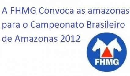 CONVOCAÇÃO DAS EQUIPES PARA O CAMPEONATO BRASILEIRO DE AMAZONAS 2012