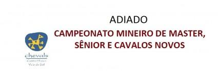 Campeonato Mineiro de Masters, Sênior e Cavalos Novos - adiado